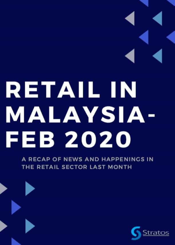 Retail in Malaysia Feb 2020