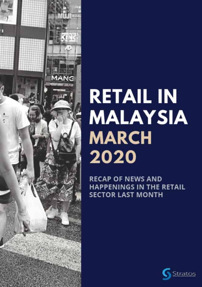 Retail in Malaysia March 2020