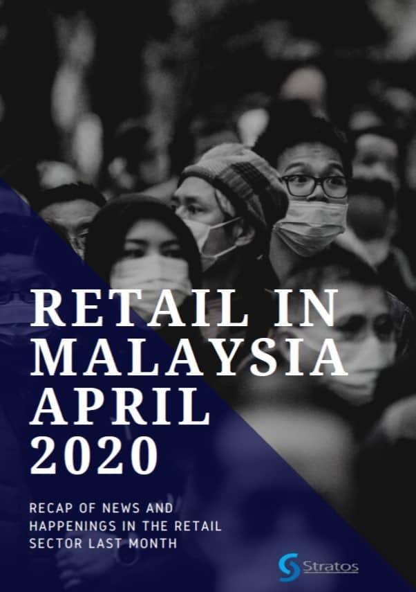 Retail in Malaysia April 2020